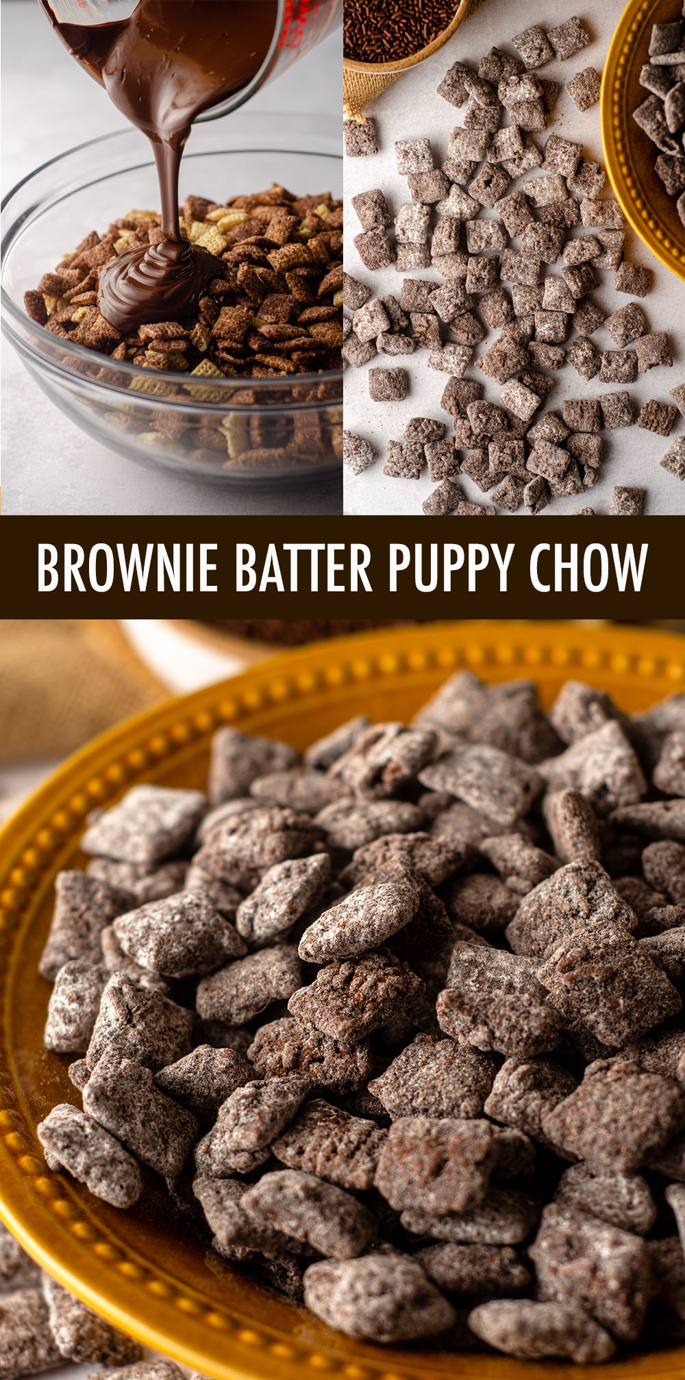 A rich chocolate take on classic puppy chow made to taste just like brownie batter.