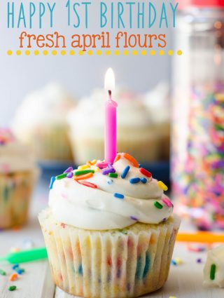 Homemade Funfetti Cupcakes + Happy 1st Birthday, Fresh April Flours!