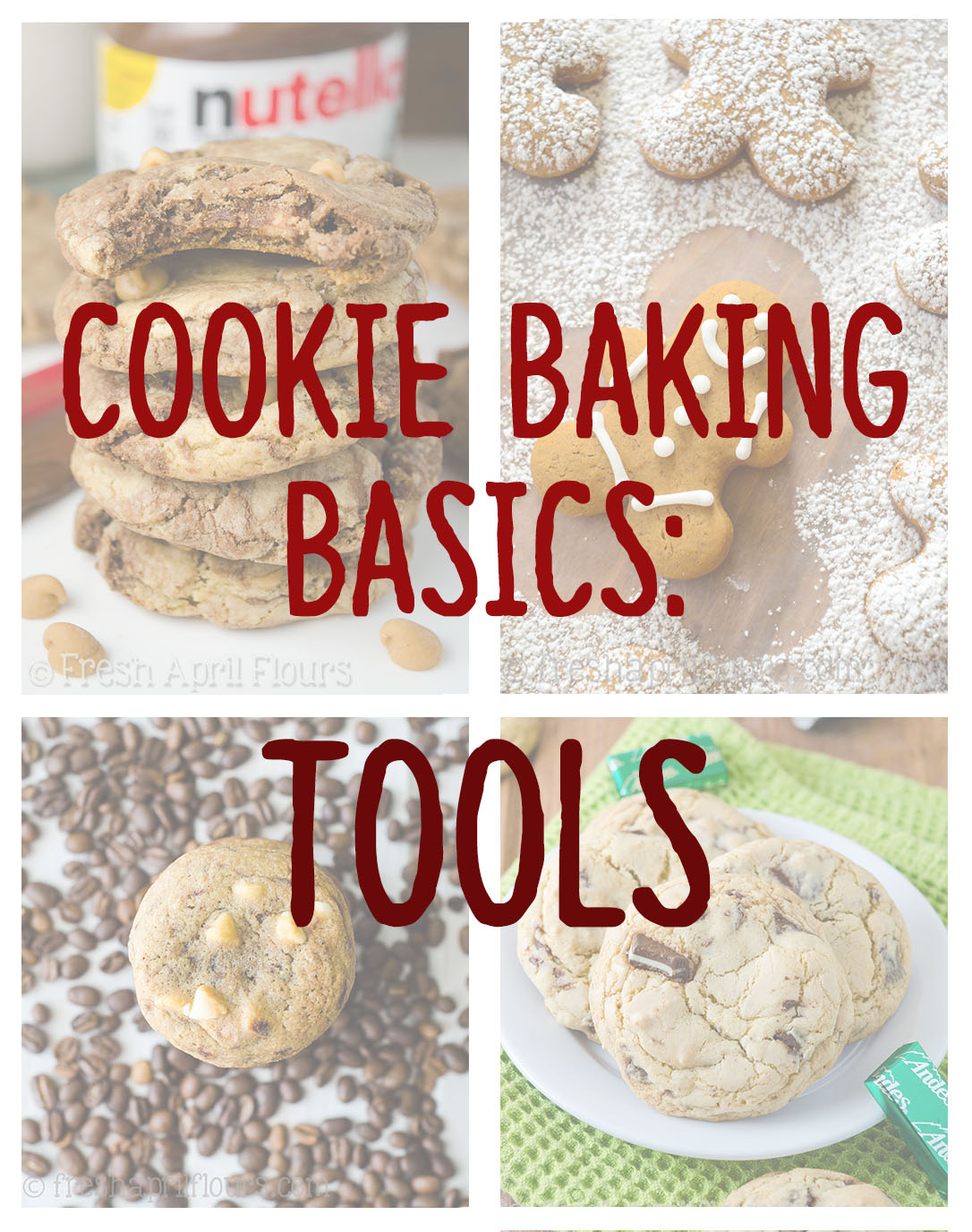 Cookie Baking Basics: Tools from Fresh April Flours