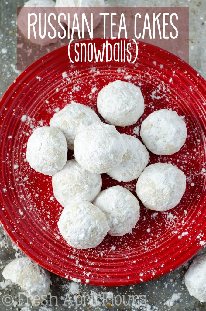 Russian Tea Cakes (Snowballs): Buttery, melt-in-your-mouth shortbread cookies filled with nuts and rolled in powdered sugar. A classic cookie at Christmas time!