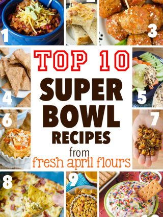 Top 10 Super Bowl Recipes from Fresh April Flours