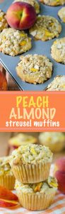 Peach Almond Streusel Muffins: Moist and tender peach muffins, accented with almond extract and topped with a sweet and crunchy almond streusel.