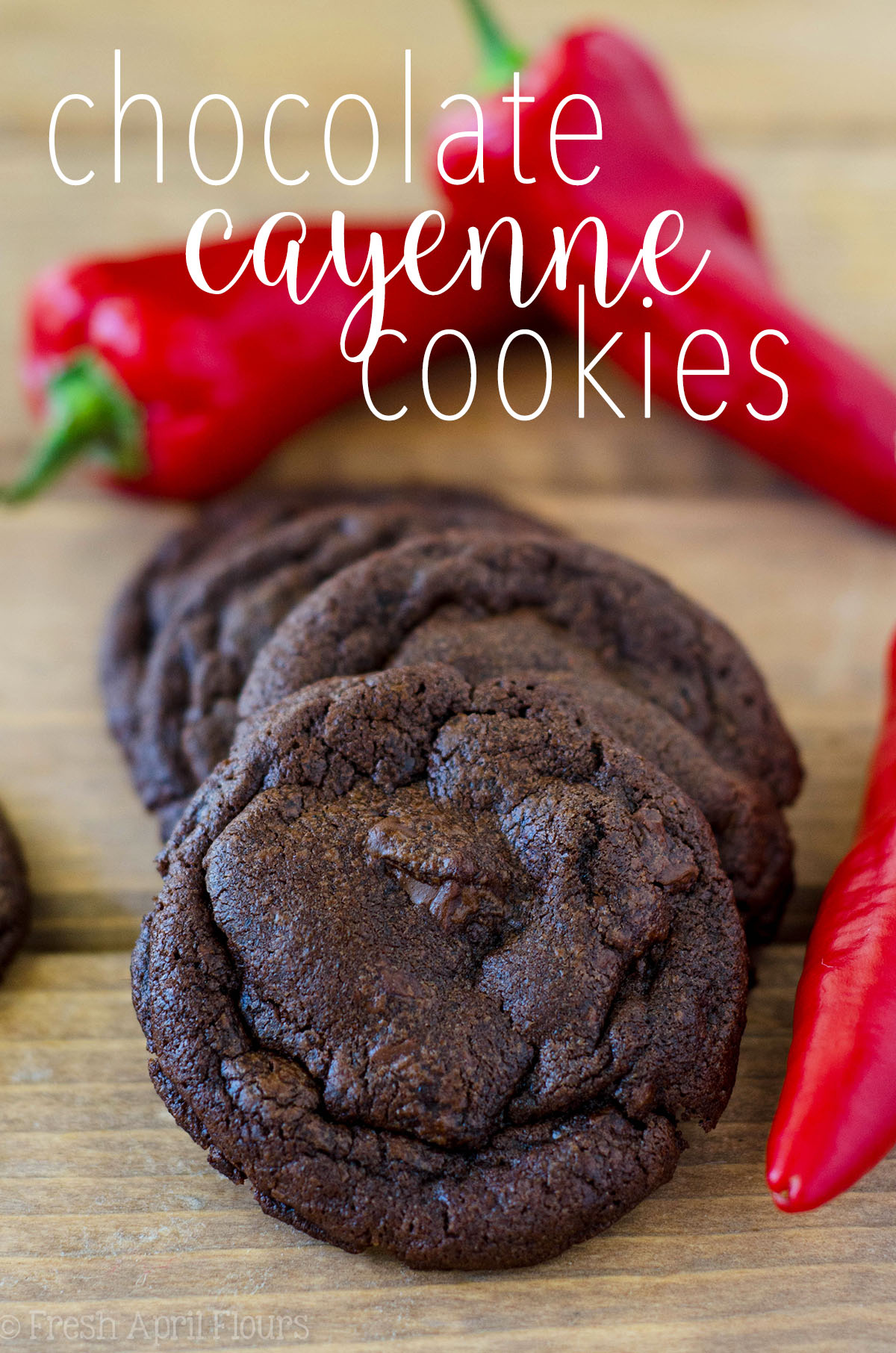 Chocolate Cayenne Cookies: Rich and decadent chocolate cookies spiced with the subtle flavors of cayenne and cinnamon. The perfect cookie for warming your belly and your tastebuds!