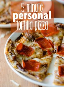 """5 Minute Personal Tortilla Pizza: An easy way to whip up a personal size pizza without rolling any dough! Perfect for a """"pizza bar"""" for entertaining or customization for family meals."""