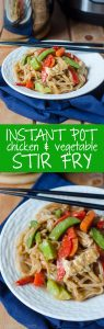 "Instant Pot Chicken & Vegetable Stir Fry: A quick and easy version of ""stir fry,"" no pan or stovetop required! Sticky and dense noodles, tender chicken, and crunchy vegetables, ready in about 20 minutes!"