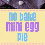 No Bake Mini Egg Pie: A creamy no bake pie filled with chopped Cadbury Mini Eggs-- perfect for Easter!