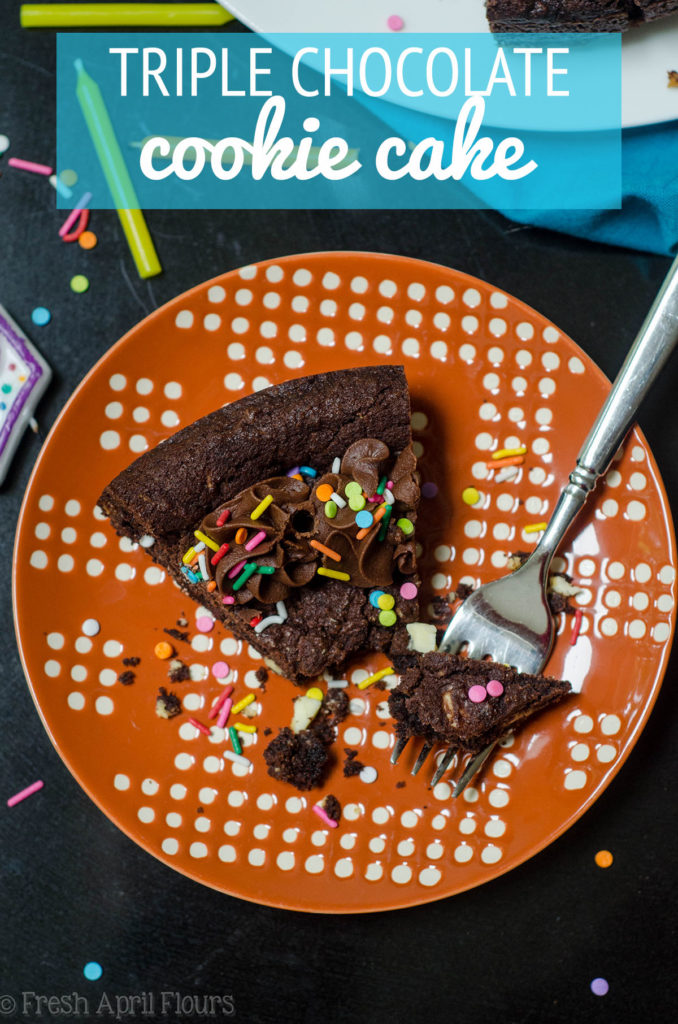 Triple Chocolate Cookie Cake: Dark chocolate cookie cake filled with creamy white chocolate chips and topped with a chocolate fudge frosting.