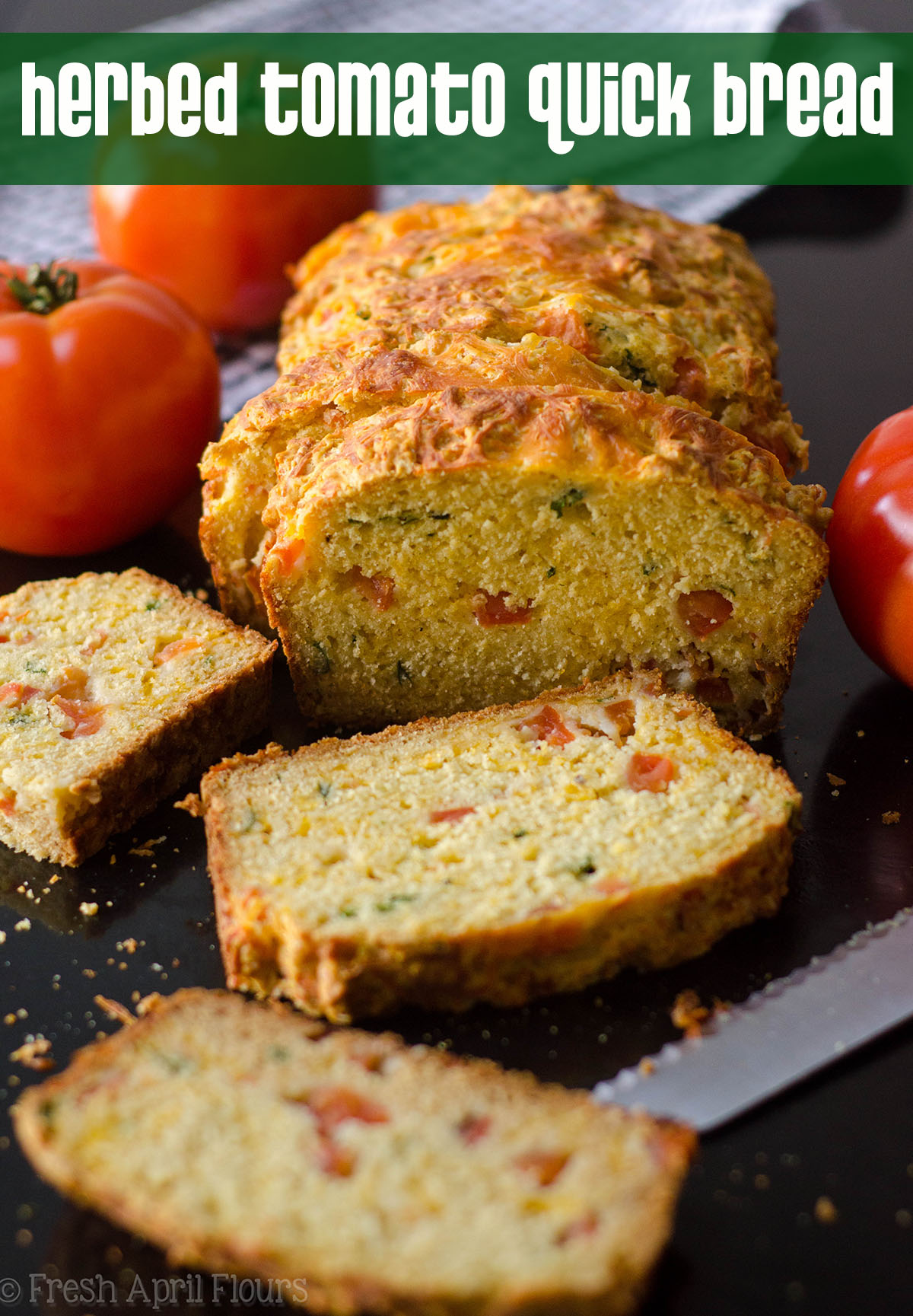 Herbed Tomato Quick Bread: A savory bread that comes together quickly using fresh tomatoes and basil. Perfect for using summer produce!