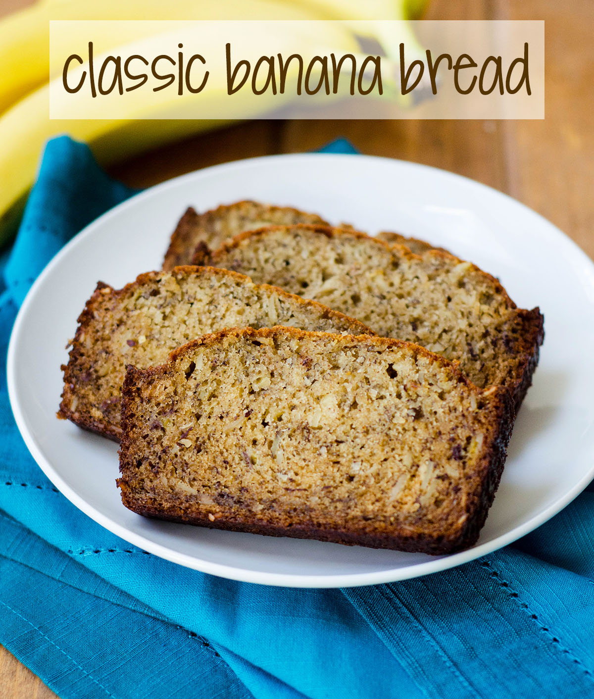 Classic Banana Bread: Spiced with a touch of cinnamon and studded with nuts, not much beats this classic quick bread!