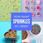 How Many Sprinkles Do I Need?