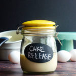 Homemade Cake Release: Just 3 ingredients and you'll never have trouble getting your cakes out of the pan again!