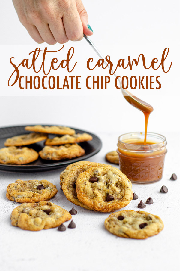 Easy drop cookies filled with chocolate chips and swirled with salted caramel sauce. No chilling required!